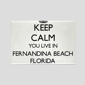Keep calm you live in Fernandina Beach Flo Magnets