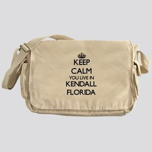 Keep calm you live in Kendall Florid Messenger Bag