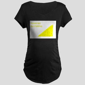 Powered by cheese Maternity Dark T-Shirt