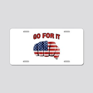 GO FOR IT Aluminum License Plate