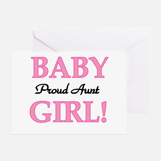 Baby Girl Proud Aunt Greeting Card
