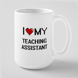 I love my Teaching Assistant Mugs