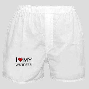 I love my Waitress Boxer Shorts