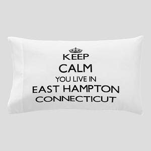 Keep calm you live in East Hampton Con Pillow Case
