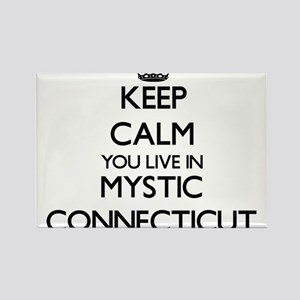 Keep calm you live in Mystic Connecticut Magnets