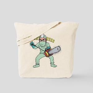 surgery humor Tote Bag