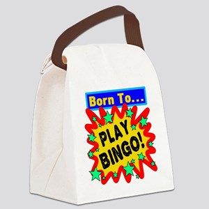 Born To Play Bingo Canvas Lunch Bag