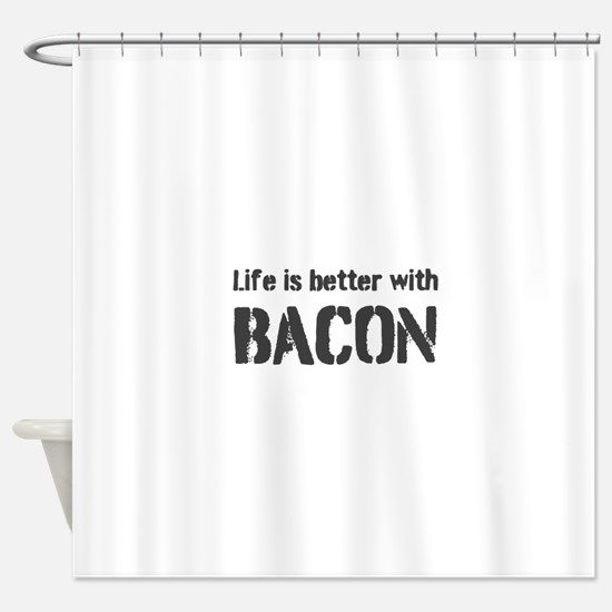 Life Is Better Shower Curtain