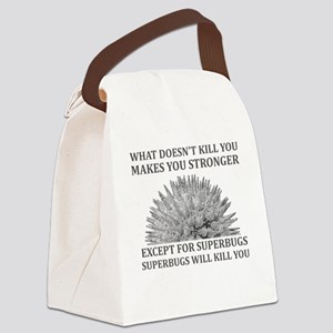 Superbugs Will Kill You Canvas Lunch Bag