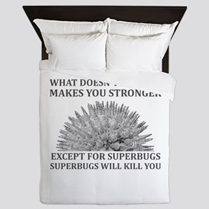 Superbugs Will Kill You Queen Duvet