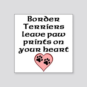 Border Terriers Leave Paw Prints On Your Heart Sti