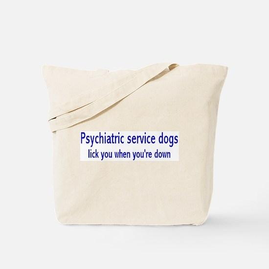 """""""Psychiatric Service Dogs"""" Tote Bag"""