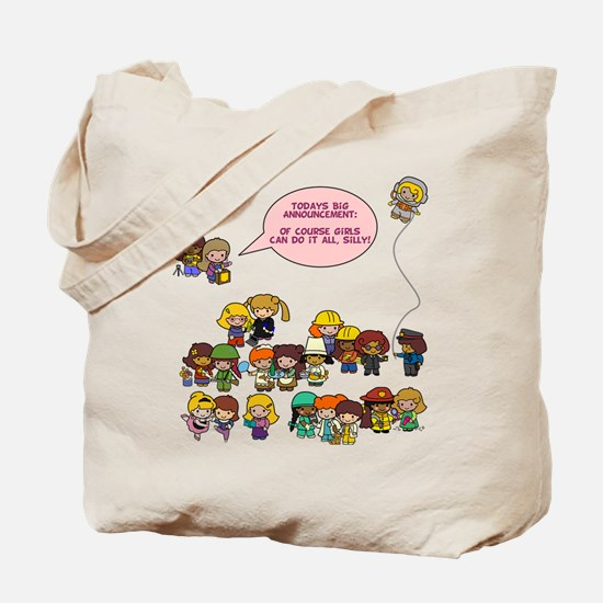 Girls Can Do Anything! Tote Bag