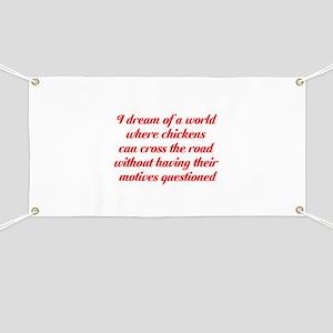 I dream of a world... Banner