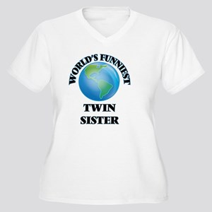World's Funniest Twin Sister Plus Size T-Shirt