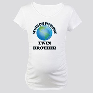 World's Funniest Twin Brother Maternity T-Shirt