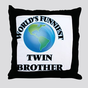 World's Funniest Twin Brother Throw Pillow