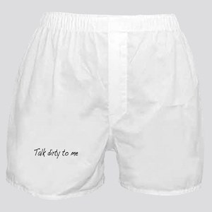Talk dirty to me (2) Boxer Shorts
