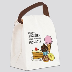 Stressed is dessert spelled backwards Canvas Lunch