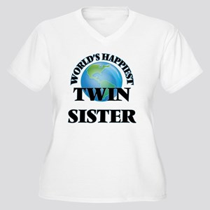 World's Happiest Twin Sister Plus Size T-Shirt