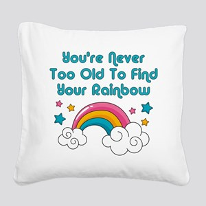 Find Your Rainbow Square Canvas Pillow