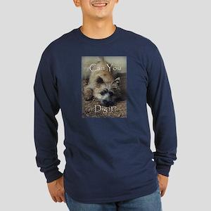 Cairn Terrier Dig It! Long Sleeve Dark T-Shirt