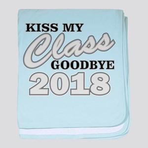 Kiss Goodbye Class 2018 baby blanket