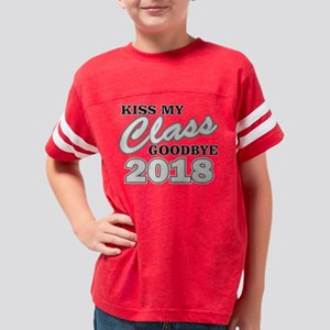 Kiss Goodbye Class 2018 T-Shirt