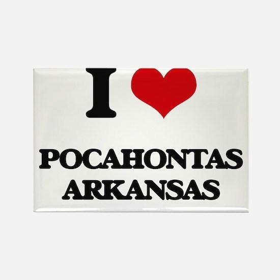 I love Pocahontas Arkansas Magnets