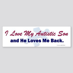 My Son Loves Me Back Bumper Sticker