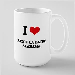 I love Bayou La Batre Alabama Mugs