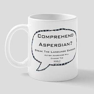 Autism ~ Comprehend Aspergian? Mug
