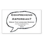 Autism ~ Comprehend Aspergian? Sticker (Rectangle)