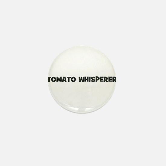 tomato whisperer Mini Button
