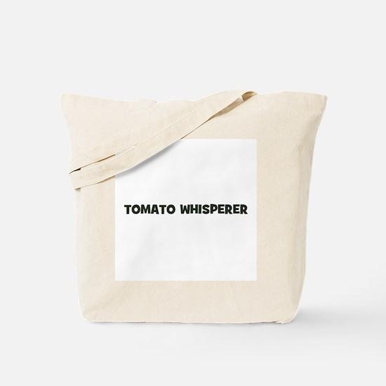 tomato whisperer Tote Bag