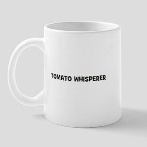 tomato whisperer Mug