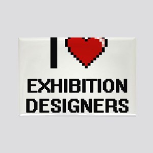 I love Exhibition Designers Magnets