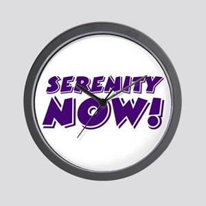 SERENITY NOW - Wall Clock