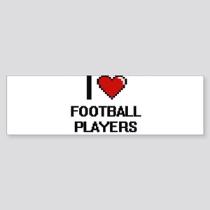 I love Football Players Bumper Sticker