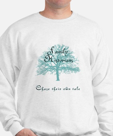 Family Historian Chase Tale Sweatshirt