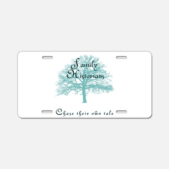 Family Historian Chase Tale Aluminum License Plate