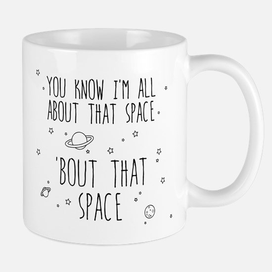 All About That Space, 'bout That Space Mugs