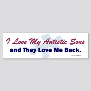 My Sons Love Me Back Bumper Sticker