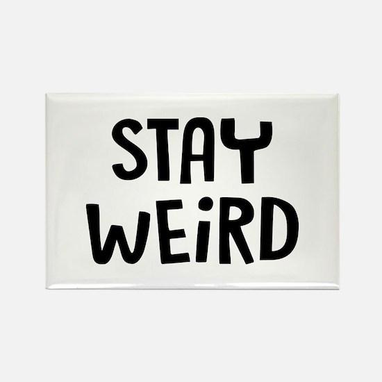 Stay Weird Rectangle Magnet