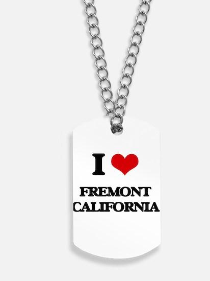 I love Fremont California Dog Tags
