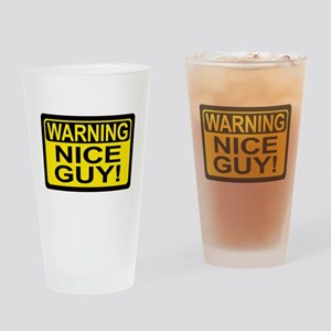 Warning Nice Guy Drinking Glass