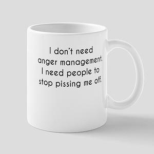 I Dont Need Anger Management Mugs