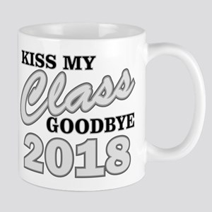 Kiss Goodbye Class 2018 Mugs
