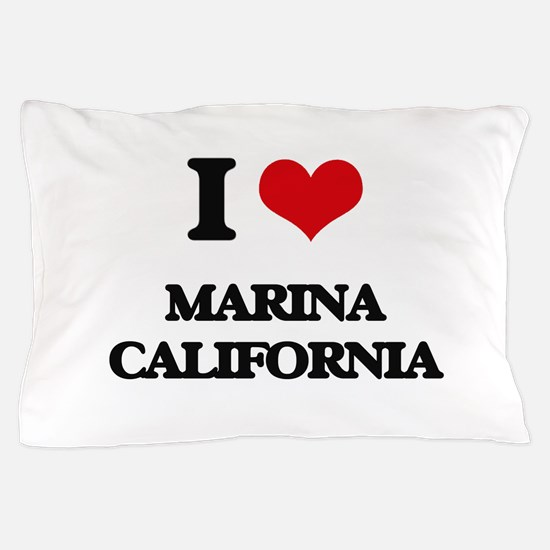 I love Marina California Pillow Case