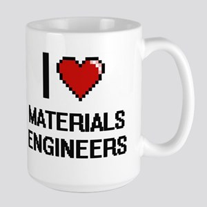 I love Materials Engineers Mugs